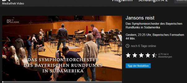 """""""Jansons reist – Das Symphonieorchester des Bayerischen Rundfunks in Südamerika"""" in der BR-Mediathek (Screenshot 7.11.2013)"""
