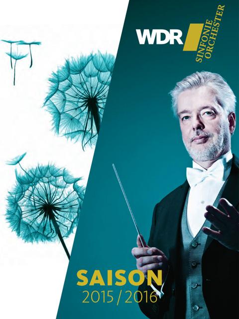 WDR Sinfonieorchester Köln Saisonbroschüre 2015/16